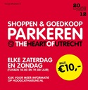 Shoppen en goedkoop parkeren at the heart of Utrecht